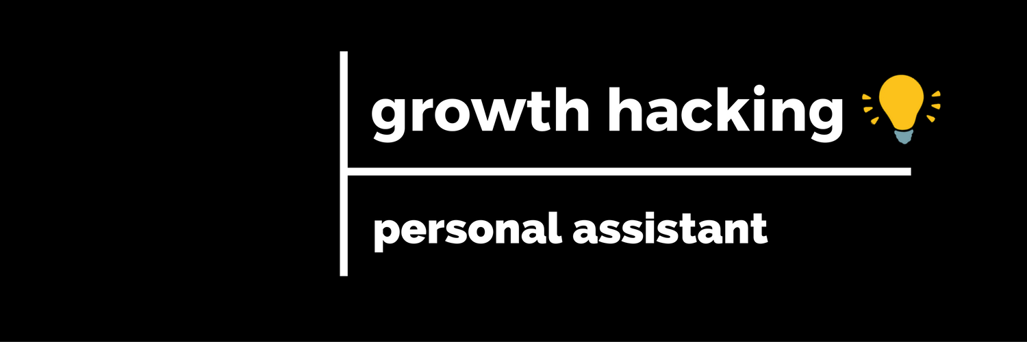 growth hacking personal assistant