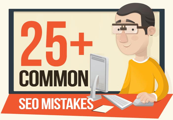 25+ common seo mistakes
