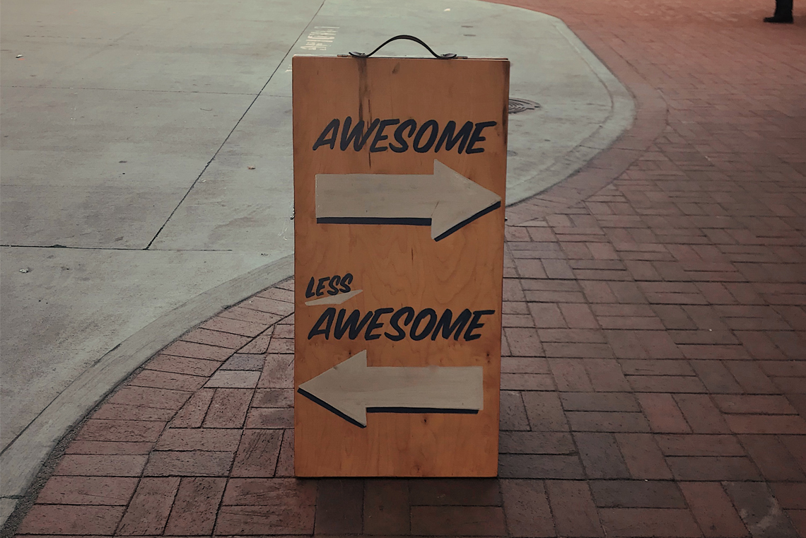 sign with awesome right and less awesome left